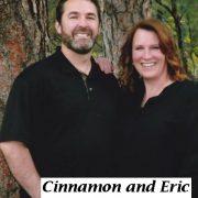 Cinnamon and Eric
